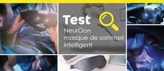 NeuroOn, test du masque de sommeil intelligent - Pillow Knights, le blog