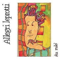 """Allegri Leprotti: """"Au Zulo"""", 2007 studio album cover."""
