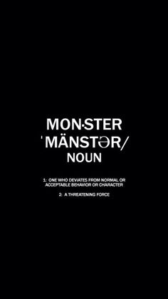 """""""you're a monster."""" """"it's just us now."""""""
