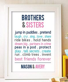 149848a20773 Look at this  Brothers  amp  Sisters are Best Friends  Personalized Print  on