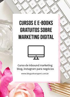 Aprenda com esses cursos gratuitos e online a ciar um negócio online do zero e ganhar dinheiro na internet, curso de marketing digital, instagram para negócios, cursos para blogueiras e empreendedoras.