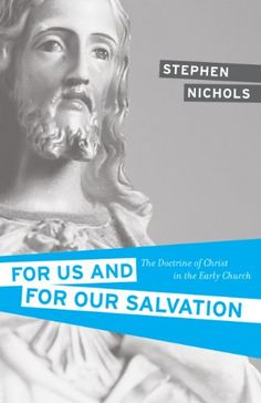 For Us and for Our Salvation: The Doctrine of Christ in the Early Church by Stephen J. Nichols,http://www.amazon.com/dp/1581348673/ref=cm_sw_r_pi_dp_BbMmtb1JT6ST83Q4