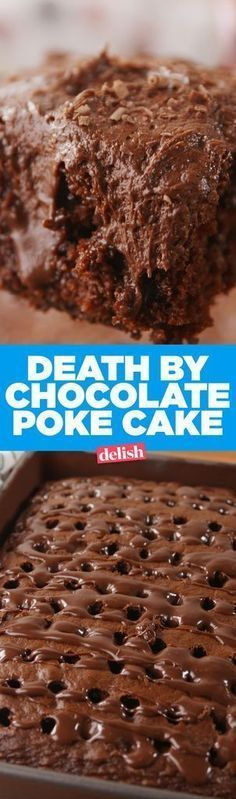 Death By Chocolate Poke Cake 10/23/17**********