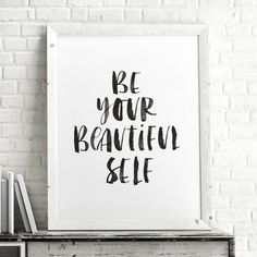 Be Your Beautiful Self http://www.notonthehighstreet.com/themotivatedtype/product/be-your-beautiful-self-watercolour-typography-print Limited edition, order now!
