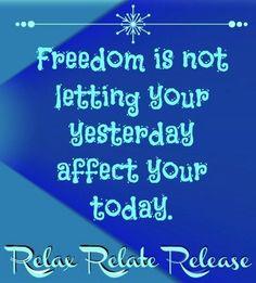 Freedom quote via www.Facebook.com/RelaxRelateRelease