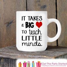 Teacher Gift, Coffee Mug, It Takes a Big Heart to Teach Little Minds, Ceramic…