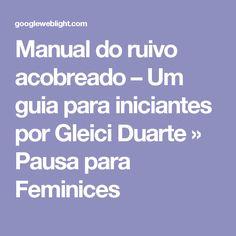 Manual do ruivo acobreado – Um guia para iniciantes por Gleici Duarte » Pausa para Feminices