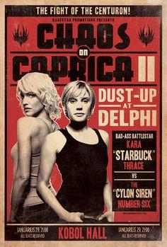 "Chaos on Caprica - starring Kara ""Starbuck"" Thrace & The ""Cylon Siren"" Number Six"