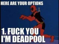 Deadpool is best 4th wall breaker                        (but Pinkie Pie is pretty good at it too)