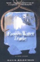 The Frozen Water Trade: A True Story by…