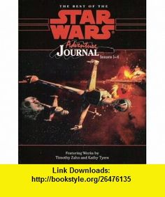 Adventure Journal Best of Journal Issues 1-4 (Star Wars RPG) (9780874312720) Timothy Zahn, Kathy Tyers , ISBN-10: 0874312728  , ISBN-13: 978-0874312720 ,  , tutorials , pdf , ebook , torrent , downloads , rapidshare , filesonic , hotfile , megaupload , fileserve