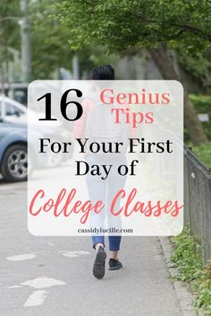 16 Genius Tips for Your First Day of College Classes
