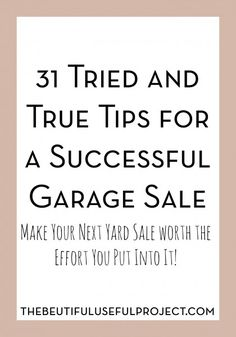 31 Tried and True Tips for a Profitable Garage Sale - SAVERCHIC Make your next yard sale worth the time you put into it, and make some cash! 31 amazing tips to hel Garage Sale Organization, Garage Sale Tips, Garage Sale Pricing, Organizing, Yard Sale Signs, For Sale Sign, Rummage Sale, Sell Your Stuff, Things To Know