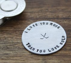 I Love You More than You Love Golf Golf Ball Marker, Guy Gift For Him Valentines Day Gift Birthday Gift Boyfriend Husband Gift, Fiance Gift