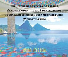 I vizi, le virtù, la verità...  (Menotti Lerro)