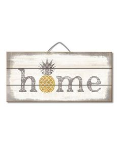 Another great find on #zulily! 'Home' Pineapple Slatted Pallet Wall Sign #zulilyfinds