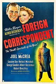 Directed by Alfred Hitchcock. With Joel McCrea, Laraine Day, Herbert Marshall, George Sanders. On the eve of World War II, a young American reporter tries to expose enemy agents in London. Alfred Hitchcock, Hitchcock Film, Vintage Movies, Vintage Posters, Laraine Day, Herbert Marshall, North By Northwest, Young Americans, Classic Movies