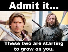 #GameOfThrones Jaime Lannister and The Hound.  They are doing a good job of that in the show just like how you start to view them differently in the books...