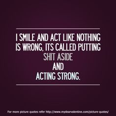 acting strong