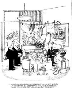 """Quino, de su libro """"Si... cariño"""" publicado en 1987. Humor Grafico, Satire, Comic Strips, Illustrators, Cartoon, Memes, Quotations, Funny Stuff, Laughing"""