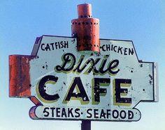 Fine art photograph of vintage sign Dixie Cafe Old Neon Signs, Vintage Neon Signs, Neon Light Signs, Old Signs, Vintage Ads, Restaurant Signs, Vintage Restaurant, Roadside Signs, Cafe Sign