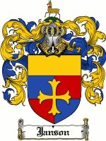 Janson Coat of Arms / Janson Family Crest  This Danish, Dutch, Norwegian, Swiss and German surname of JANSON, was a baptismal name meaning '...