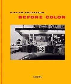 BEFORE COLOR, de William Eggleston