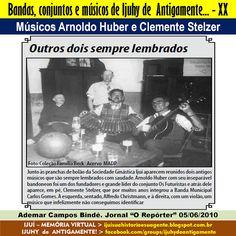 IJUÍ - RS - Memória Virtual: Músicos Arnoldo Huber com seu inseparável bandoneo...