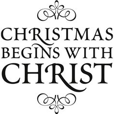 Silhouette Design Store - View Design #35930: 'christmas begins with christ' vinyl phrase