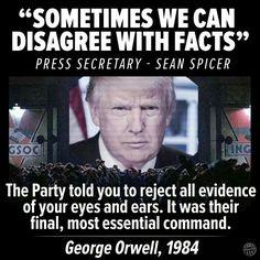 George Orwell meme.  Trump meme.  Alternative facts.