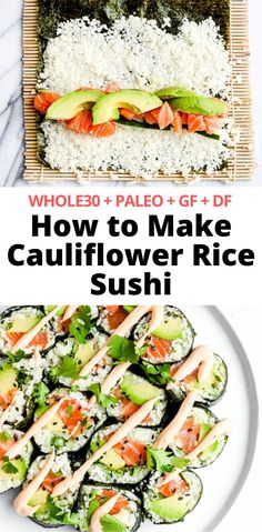 How to Make Cauliflower Rice Sushi + Paleo + GF + DF) learn how to make your own cauliflower rice sushi! So easy and so good! Paleo Sushi, Healthy Sushi Rolls, Low Carb Sushi, Sushi Rice Recipes, Gluten Free Sushi, Homemade Sushi Rolls, Paleo Rice, Sushi Sushi, How To Make Cauliflower
