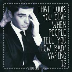 Non vapers are a weird bunch :/  #vapememe #vape #vaping