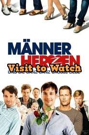 Hd Mannerherzen Und Die Ganz Ganz Grosse Liebe 2011 Streaming