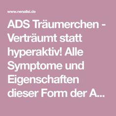 ADS Träumerchen - Verträumt statt hyperaktiv! Alle Symptome und Eigenschaften dieser Form der ADS Erkrankungen findet ihr hier.