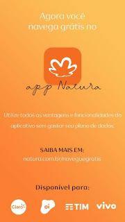 Krica Acessórios: APP NATURA GRÁTIS !   O Aplicativo Natura está c...