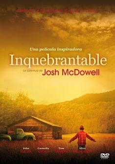 PELICULAS CRISTIANAS: Josh McDowell nació en la cruel realidad de la vid...