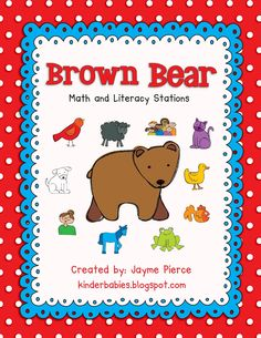Brown Bear Math and Literacy Stations Preschool Colors, Preschool Kindergarten, Kindergarten Reading, Classroom Freebies, Classroom Activities, Classroom Ideas, Literacy Stations, Work Stations, Literacy Centers