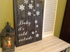 Baby It?s Cold Outside Sign | Winter Wall Art | Holiday Decoration | Christmas Carol Sign | Snowflake Art | Hand Lettered | Wood Sign