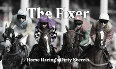 The Fixer's free formula for winning at the race track1. Never bet the Daily…