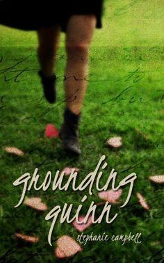 Grounding Quinn by Stephanie Campbell, http://www.amazon.com/gp/product/B0055P965A/ref=cm_sw_r_pi_alp_Xb59pb09KWXKC