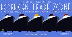 This WPA poster for the City of New York Department of Docks shows five ocean liners and brags about the 'United States' first foreign trade zone. Staten Island, City of New York, opened February 1, 1937.' The poster was illustrated by Jack Rivolta for the New York City WPA Federal Art Project in 1937.