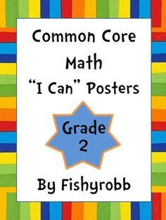 """2nd grade Common Core Math Posters - every standard with """"I Can"""" statements"""