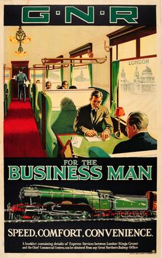View this item and discover similar for sale at - Original vintage travel advertising poster for the Great Northern Railway G. For the Business Man – Speed, Comfort, Convenience. Posters Uk, Train Posters, Railway Posters, British Travel, Images Vintage, Vintage Travel Posters, Poster Vintage, Train Travel, Travel Ads