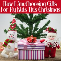 Post image for How I Am Choosing Gifts for My Kids this Christmas