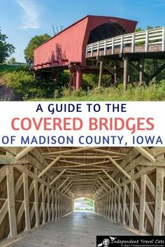 Visiting the Covered Bridges of Madison County in Iowa - Independent Travel Cats Places To Travel, Travel Destinations, Places To Go, Winterset Iowa, Visit Usa, Madison County, All I Ever Wanted, Vacation Trips, Italy Vacation