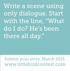 This one! Little Bird writing contest.