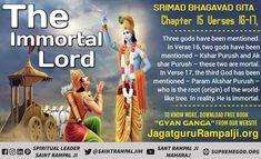 Srimad Bhagavad Gita Chapter 2 gods have been mentioned –Kshar Purush, Akshar Purush. These are mortal. Verse 17 says God, Param Akshar Purush is the root of the world-like tree. In reality, He is immortal -Sant Rampal Ji Maharaj Gita Quotes, Allah Quotes, Hindi Quotes, Allah Photo, Love Quotes In Telugu, Age Of Mythology, Kabir Quotes, Bhagavad Gita, God Pictures