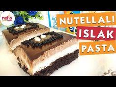 Nutellalı Islak Pasta (Şahane) – Nefis Yemek Tarifleri