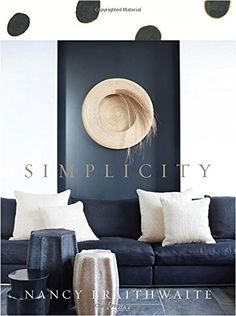 Nancy Braithwaite: Simplicity, 2014 The New York Times Best Sellers Fashion Books winner, Nancy Braithwaite #NYTime #GoodReads #Books