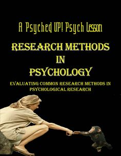 What psychological research method works best? Students will be totally engaged in this lesson that urges them to think about the pros and cons of each type of research method. By analyzing various sources and active participation, students will come to understand research methods common in Psychology like naturalistic observations, laboratory method, survey method, and case studies.